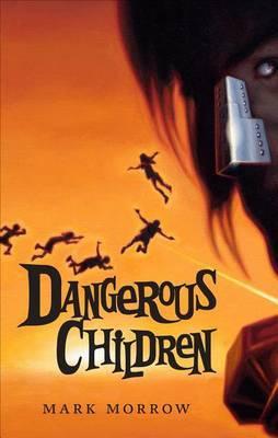 Dangerous Children