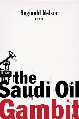 The Saudi Oil Gambit