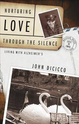 Nurturing Love Through the Silence: Living with Alzheimer's