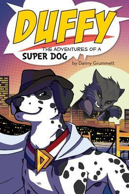 Duffy: The Adventures of a Super Dog
