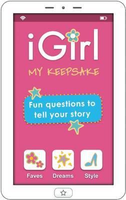 iGirl: My Keepsake: My Keepsake