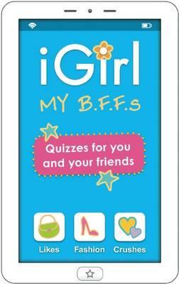 igirl: My B.F.F.S