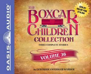 The Boxcar Children Collection, Volume 36: The Vanishing Passenger/The Giant Yo-Yo Mystery/The Creature in Ogopogo Lake