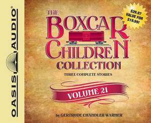 The Boxcar Children Collection, Volume 21: The Growling Bear Mystery, the Mystery of the Lake Monster, the Mystery at Peacock Hall