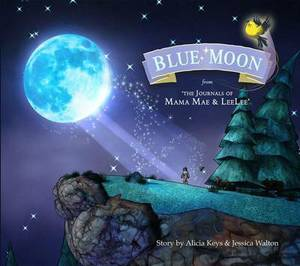 Blue Moon: From the Journals of Mama Mae and Leelee