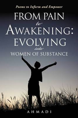 From Pain to Awakening: Evolving Into Women of Substance