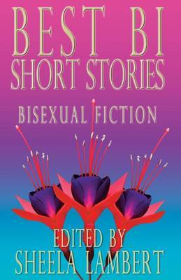 Best Bi Short Stories: Bisexual Fiction