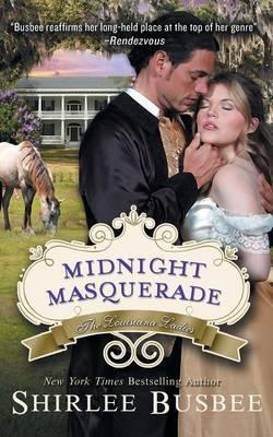 Midnight Masquerade (the Louisiana Ladies Series, Book 2)