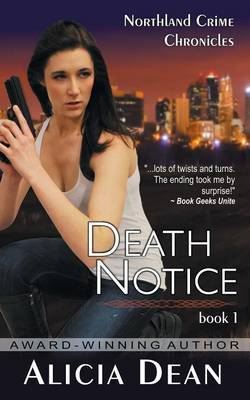 Death Notice (the Northland Crime Chronicles, Book 1)