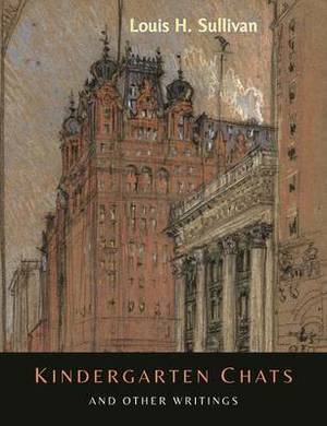 Kindergarten Chats and Other Writings [Revised Edition]