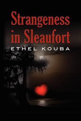 Strangeness in Sleaufort