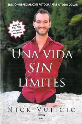 Una Vida Sin Limites: Inspiracion Para una Vida Ridiculamente Feliz