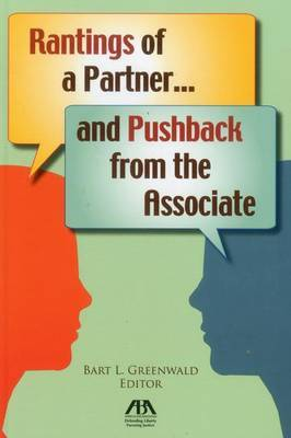 Rantings of a Partner...and Pushback from the Associate
