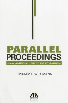 Parallel Proceedings: Navigating Multiple Case Litigation
