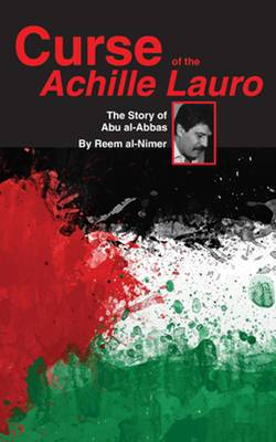 Curse of the Achille Lauro: The Story of Abu al-Abbas