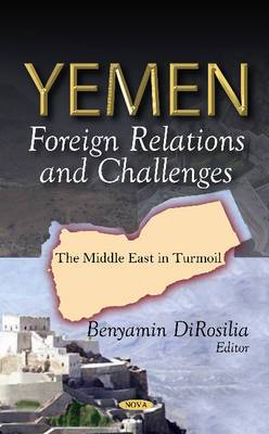 Yemen: Foreign Relations & Challenges