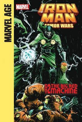 Iron Man and the Armor Wars Part 2: The Big Red Machine: The Big Red Machine