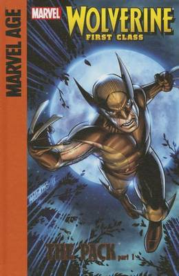 Marvel Age Wolverine First Class 1: The Pack