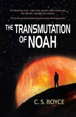 Transmutation of Noah