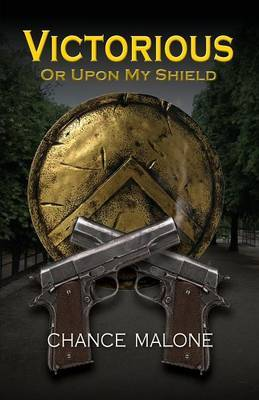 Victorious or Upon My Shield