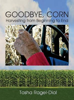 Goodbye Corn