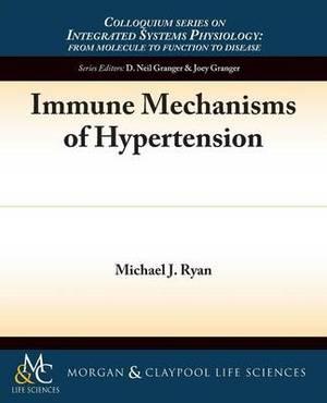 Immune Mechanisms of Hypertension