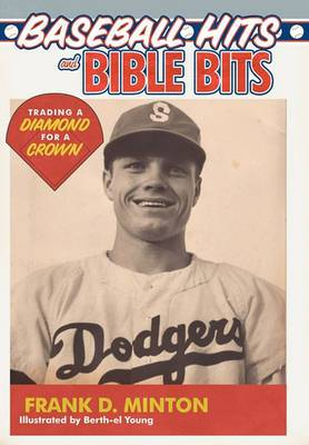 Baseball Hits and Bible Bits: Trading a Diamond for a Crown