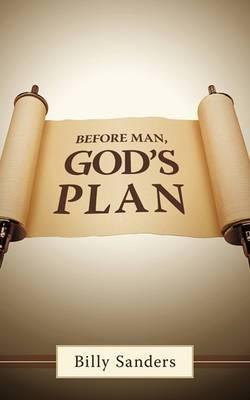 Before Man, God's Plan