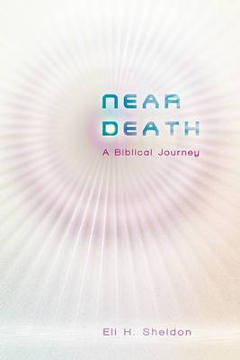 Near Death: A Biblical Journey