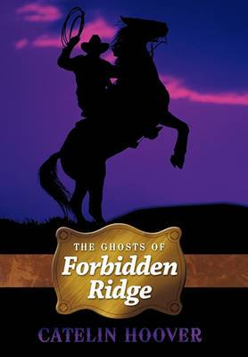 The Ghosts of Forbidden Ridge