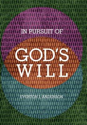 In Pursuit of God's Will
