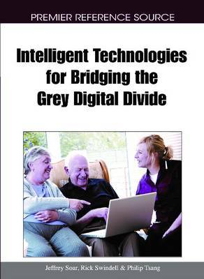 Intelligent Technologies for Bridging the Grey Digital Divide
