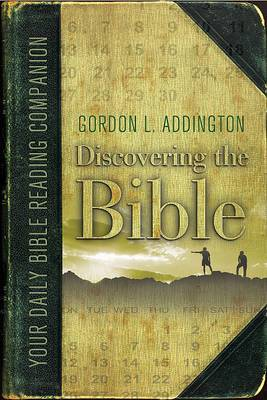 Discovering the Bible: A Daily Reading Schedule with Accompanying Notes to Read Through the Bible in One Year