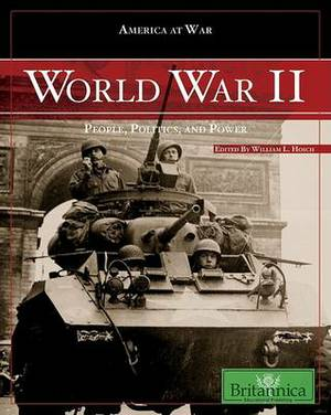 World War II: People, Politics, and Power