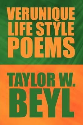 Verunique Life Style Poems