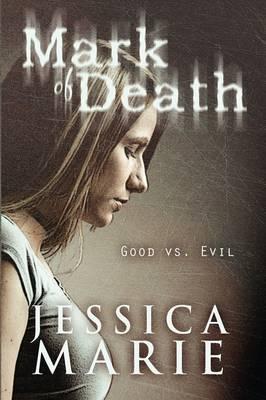 Mark of Death: Good vs. Evil