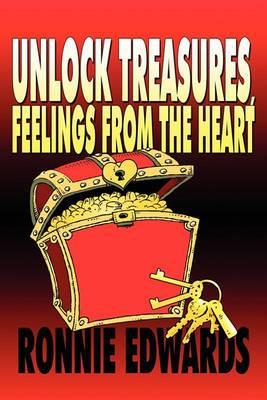 Unlock Treasures, Feelings from the Heart