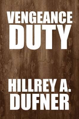 Vengeance Duty