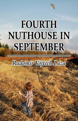 Fourth Nuthouse in September