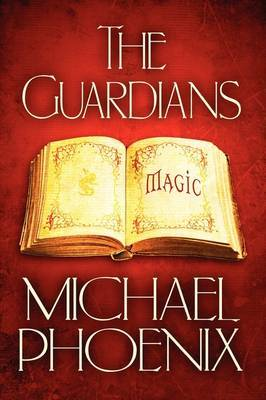 The Guardians: Magic