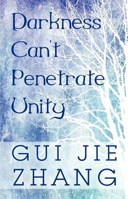 Darkness Can't Penetrate Unity
