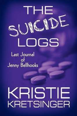 The Suicide Logs: Last Journal of Jenny Bellhooks
