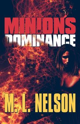 Minions of Dominance