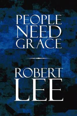 People Need Grace