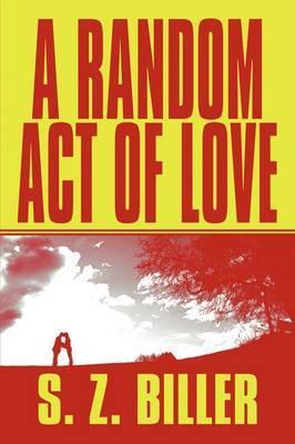 A Random Act of Love