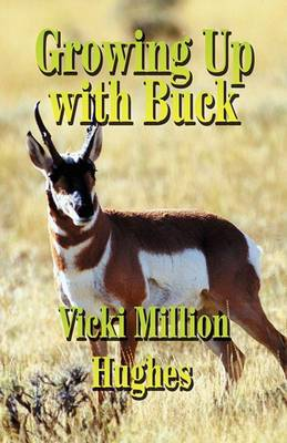 Growing Up with Buck