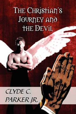 The Christian's Journey and the Devil