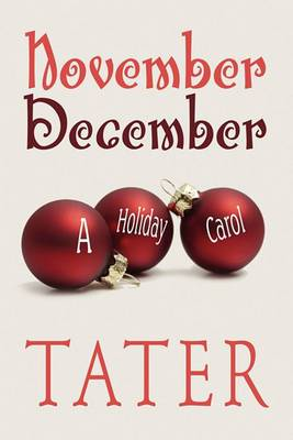 November December: A Holiday Carol