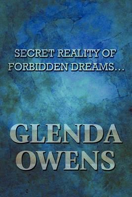 Secret Reality of Forbidden Dreams...