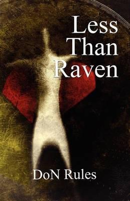 Less Than Raven